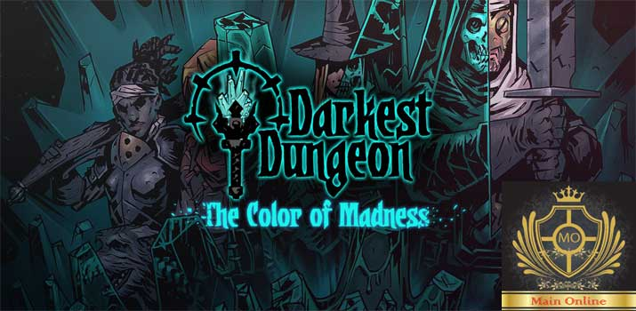 Darkest Dungeon: The Color Of Madness (2018)