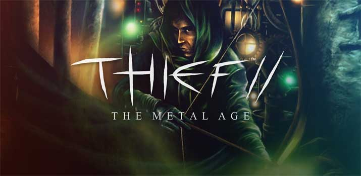 Thief™ 2: The Metal Age (2000)